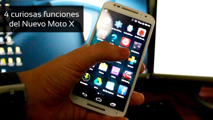 4 curiosas funciones del Nuevo Moto X