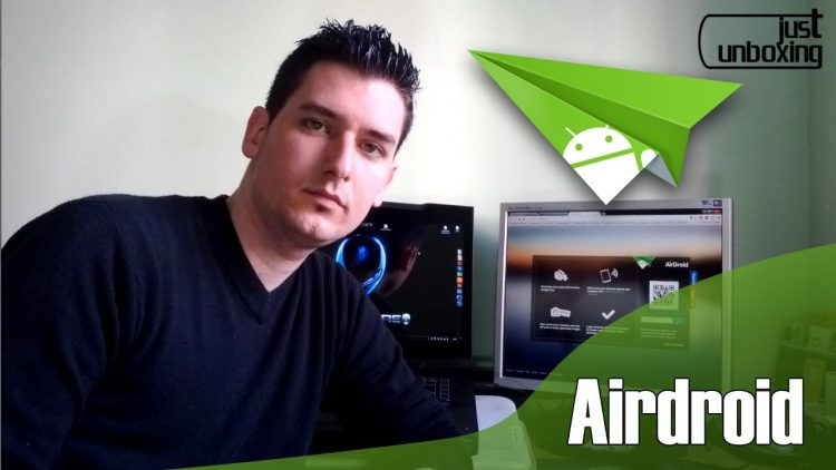 Airdroid | Aplicaciones Android | Just Unboxing
