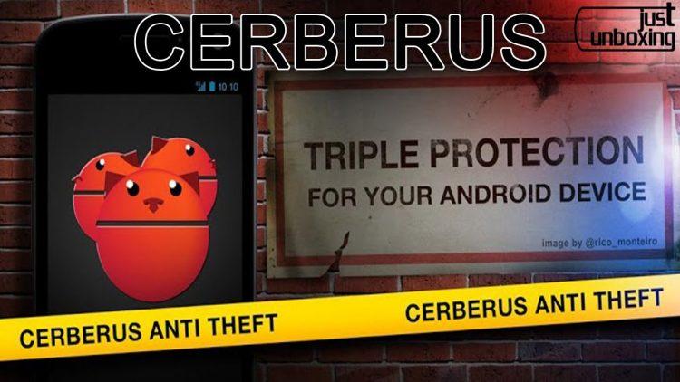 Cerberus – La mejor aplicación anti-robo de Android | Aplicaciones Android | Just Unboxing