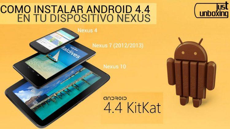 Como instalar la última versión de Android en tu dispositivo Nexus Paso a Paso