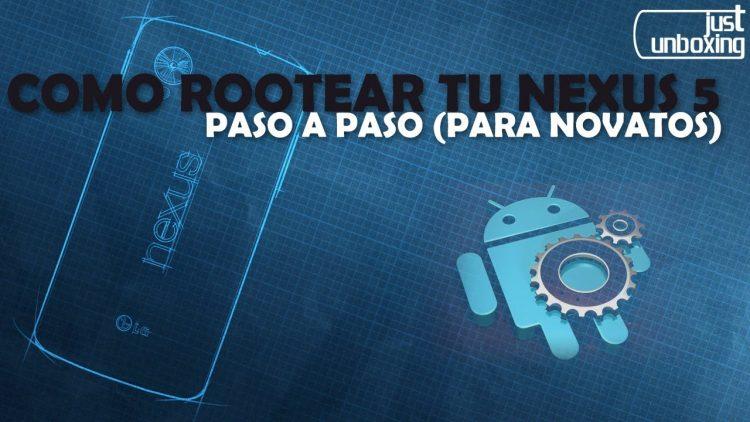 Cómo rootear tu Nexus 5 paso a paso (para novatos) sin perder las OTAs
