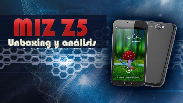 Miz Z5 | Unboxing y Análisis | Just Unboxing