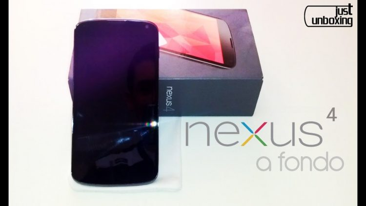 Nexus 4 | Análisis Completo | Just Unboxing