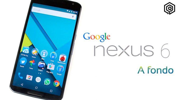 Nexus 6 | Análisis a fondo