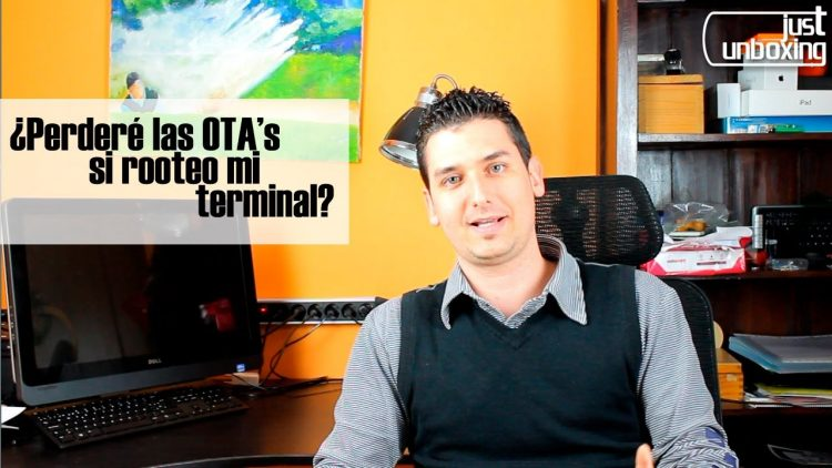¿Perderé las OTAs si rooteo mi terminal? | Explicación