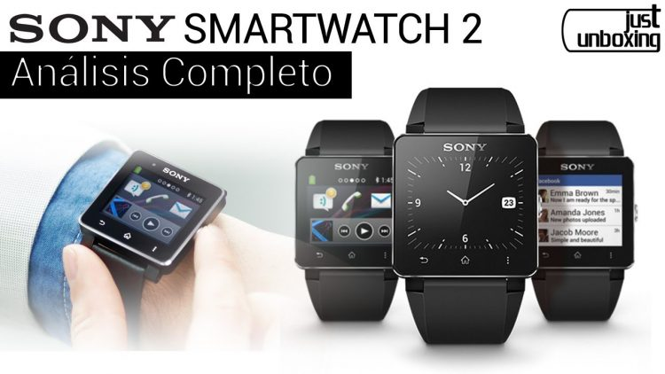 Sony SmartWatch 2 | Análisis Completo