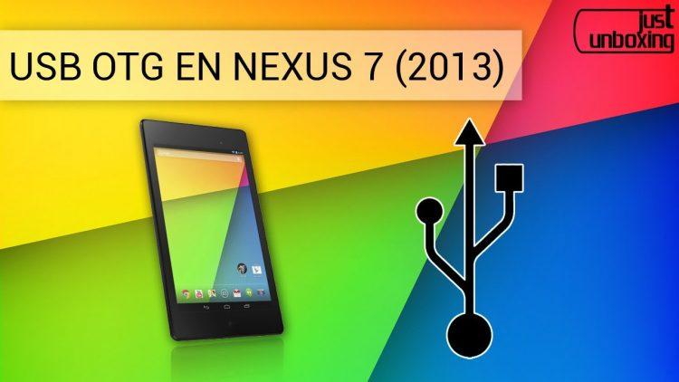 Uso de USB OTG en Nexus 7 (2013)