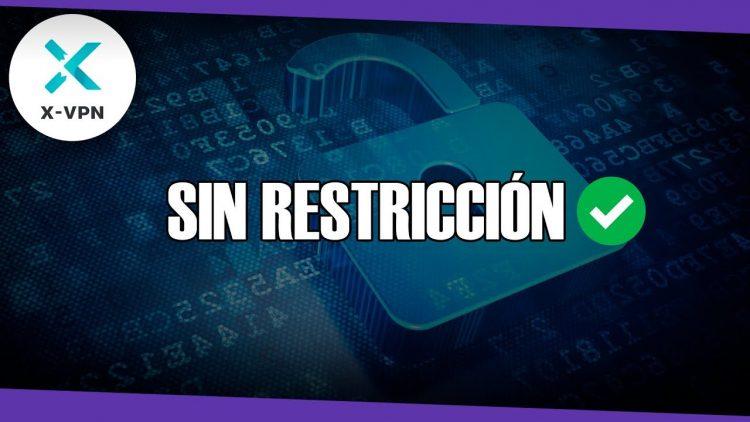 X-VPN | Como acceder a cualquier web, juego o aplicación sin restricción!!