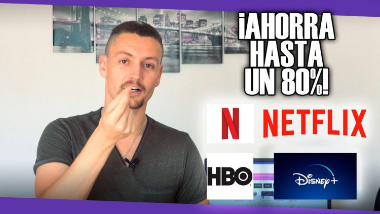 AHORRA HASTA UN 80% EN NETFLIX, HBO, DISNEY+, ETC (Totalmente legal)