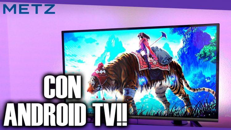 Jose prueba la Smart TV METZ 32MTB7000 con Android a un precio rompedor!!
